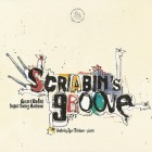 Gerard Badini, Super Swing Machine - Scriabin's Groove